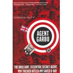 Agent Garbo: The Brilliant, Eccentric Secret Agent Who Tricked Hitler and Saved D-Day (Häftad, 2013), Häftad