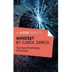 Joosr Guide to... Mindset by Carol Dweck (E-bok, 2015), E-bok