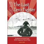 The Last Zero Fighter: Firsthand Accounts from WWII Japanese Naval Pilots (Häftad, 2012), Häftad