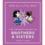 The Peanuts Guide to Brothers and Sisters (Inbunden, 2016), Inbunden