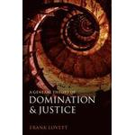 A General Theory of Domination and Justice (Häftad, 2012), Häftad