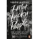 I Met Lucky People (Häftad, 2015), Häftad