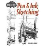 Pen &; Ink Sketching Step by Step (Häftad, 2012), Häftad