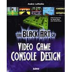The Black Art of Video Game Console Design Book/CD Package (, 2005)