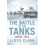 The Battle of the Tanks: Kursk, 1943 (Häftad, 2012), Häftad