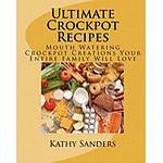 Ultimate Crockpot Recipes: 196 Pages of Mouth Watering Crockpot Creations (Häftad, 2010), Häftad