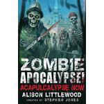 Zombie Apocalypse! Acapulcalypse Now (Häftad, 2015), Häftad
