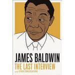 James Baldwin: the Last Interview (Häftad, 2014), Häftad