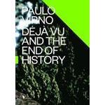 Deja vu Bøger Deja Vu and the End of History (Häftad, 2015), Häftad