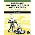 Automate the boring stuff with python Bøger Automate the Boring Stuff with Python: Practical Programming for Total Beginners