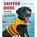 sniffer dogs how dogs save the world