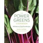 power greens cookbook 140 delicious superfood recipes