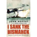 """Sank Bøger I Sank the """"Bismarck"""" (Häftad, 2010), Häftad"""