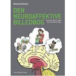 Den neuroaffektive billedbog: illustreret af Kim Hagen og Jakob Worre Foged, Hardback