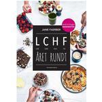 Lchf Bøger LCHF året rundt: low carb high fat, Paperback