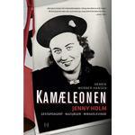 Kamæleonen: Jenny Holm: Gestapoagent. Nazijæger. Mirakelkvinde, E-bog
