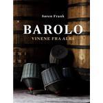 Barolo: vinene fra Alba, Hardback