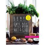 Lchf Bøger Spis dig mæt & glad: LCHF - low carb, high fat, Hæfte