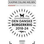 Den danske borgerkrig 2018-24: roman, Paperback