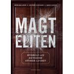 Magteliten: Hvordan 423 danskere styrer landet, E-bog