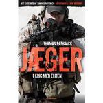 """Jæger - i krig med eliten: Inklusiv nyt efterord: """"Jægersagen - min version"""", E-bog"""