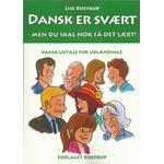 Dansk er svært - men du skal nok få det lært: Dansk udtale for udlændinge