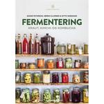 Fermentering: Kraut, Kimchi, og Kombucha, E-bog