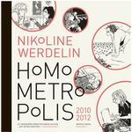 Homo metropolis 2010-2012, Hardback