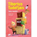 Tiberius Tudefjæs laver muskler, Hardback