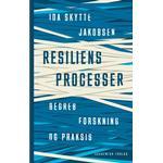 Resiliensprocesser - begreb, forskning og praksis, E-bog