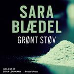 Sara blædel grønt støv Bøger Grønt støv, Lydbog MP3