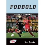 Fodbold - træning og undervisning: Træning og undervisning, Hardback