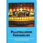 Pilletrillerens forvandling: en historie om farmaceuternes profession gennem hundrede år, deres udvikling fra håndværkere til akademiske sundhedsarbejdere, Hæfte