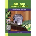 Alt om undulater: Oprindelse, arv, foder, farver, opdræt, E-bog