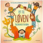Lyt til løven: yogaremser for børn, Hardback