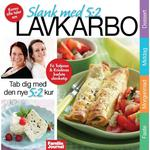 Lavkarbo og 5:2 Kuren 1: Tab dig med LCHF/Lavkarbo go den populære 5:2 kur, E-bog