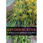 Krydderurter - Camillas køkkenhave, E-bog