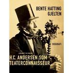 H. C. Andersen som teaterconnaisseur, E-bog