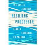 Resiliensprocesser: begreb, forskning og praksis, Hæfte