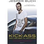 Jesper buch Bøger Kick-ass: fra kælder til milliard - min historie om Just-Eat og livet som iværksætter, Hæfte