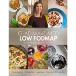 Glad mave med Low FODMAP: en håndbog for dig med sart mave, Hardback