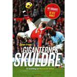 Giganternes skuldre: en fortælling om Manchester United, Paperback