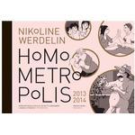 Homo metropolis 2013-2014, Hardback