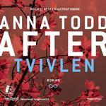 After - Tvivlen, Lydbog MP3