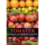 Tomater - Camillas køkkenhave, E-bog