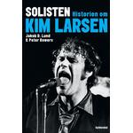 Kim larsen bog Solisten: Historien om Kim Larsen, E-bog