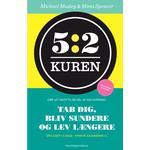 5:2 Kuren: Tab dig, bliv sundere og lev længere, E-bog