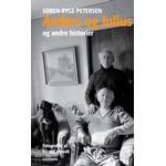 Anders og Julius og andre historier, Hardback