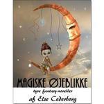 Magiske øjeblikke Bøger MAGISKE ØJEBLIKKE, E-bog