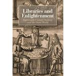 Libraries and Enlightenment: Eighteenth-Century Norway and the Outer World, E-bog